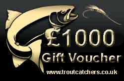 Fishing £1000 Gift Voucher - Troutcatchers