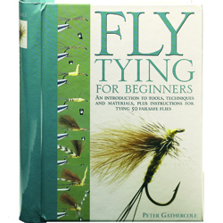 Fly Tying For Beginners by Peter Gathercole